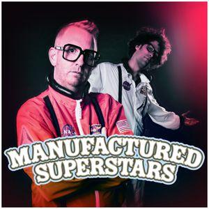 Manufactured Radio #29 - Manufactured Superstars