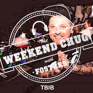 13/05/2017 - The Weekend Chug w/ Fosters feat TBIB - Part 2