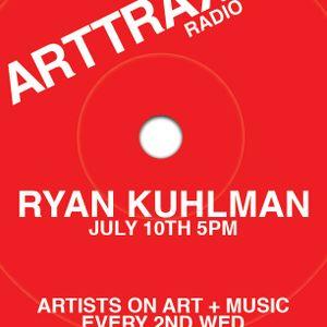 ARTTRAX with RYAN KUHLMAN