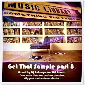 Get That Sample part 8 mix by Dj Anhonym