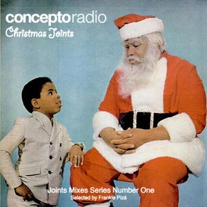 Concepto Radio presents Christmas Joints