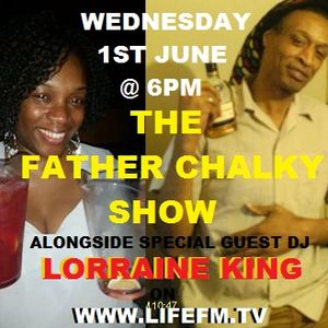 FATHER CHALKY & LORRAINE KING on WWW.LIFEFM.TV  1ST JUNE 2016