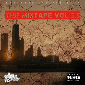 Brothers Inc. The Mixtape Vol 3.5 Hosted By Trap-A-Holics DJ Spinatik
