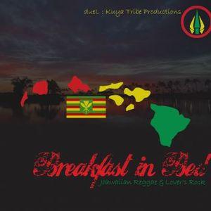 Breakfast in Bed : Jahwaiian Reggae & Lover's Rock