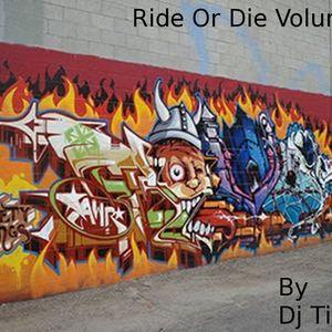 Ride Or Die Volume 5