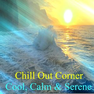 Cool, Calm & Serene
