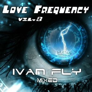 Ivan FLY - Love Frequency vol.8