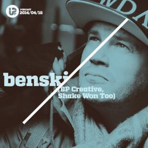 UP Podcast #34 – Benski (BP Creative / Shake Won Too) Re-Upload
