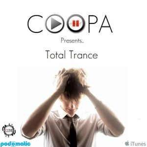 COOPA presents... Total Trance Episode 07