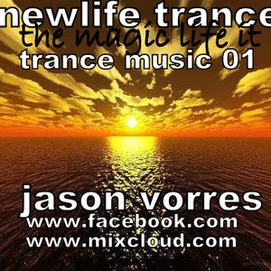 NEWLIFE TRANCE the magic life it TRANCE MUSIC 01