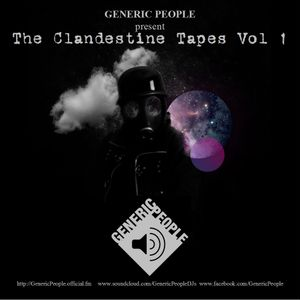 The Clandestine Tapes Vol 1