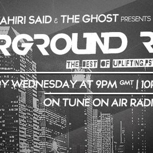 Tahri Said & The Ghost Pres. Underground Rush 006
