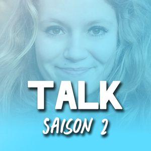 #6 - Talk - Saison 2 - 20 Octobre 2015