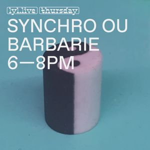 Synchronisme ou Barbarie (02.11.17)