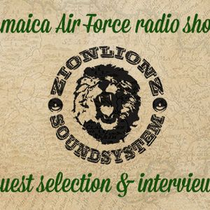 Jamaica Air Force#129 - 05.02.2014 (Zionlionz interview & Bob Marley tribute)