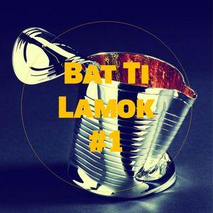 Bat Ti Lamok #1