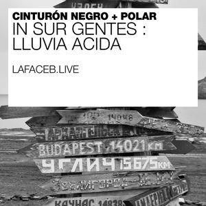 In Sur Gentes   Lluvia Acida 2018-09-16