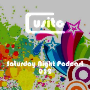 Cusito - Saturday Night Podcast 032 (11-08-2012)