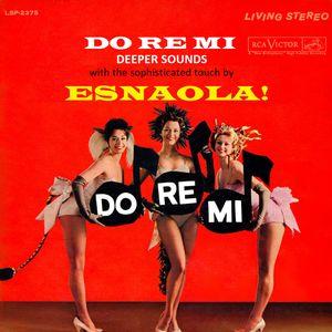 Do Re Mi Deeper Sounds by ESNAOLA!
