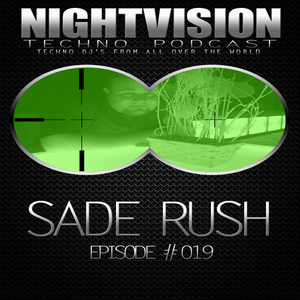 19_sade_rush_-_nightvision_techno_podcast_19_pt1