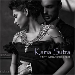 """AMBIENT CHILL - """"Kama Sutra"""" East Indian Chillout"""
