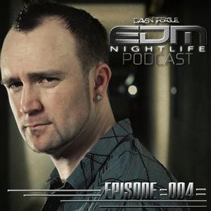DTEDMNightlife Episode 004