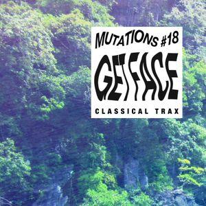 Mutations #018-Get Face