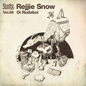 Radio Juicy Vol. 88 (Oi Rudeboi by Rejjie Snow)