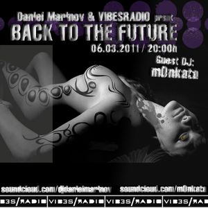m0nkata - Back To The Future 004 Guest Mix @ Vibes Radio Station