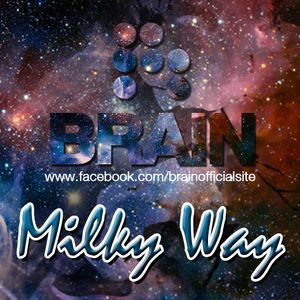 Brain - Milky Way /Exclusive Deep, Tech House Mix 2013.12.11./