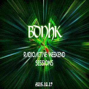 BDNHK Live @ RadioActive Weekend Sessions 2015.10.17
