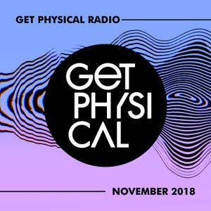 Get Physical Radio #365 (November 2018)