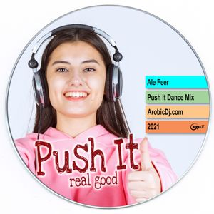 Ale Feer - Push It Dance Mix (AerobicDj)