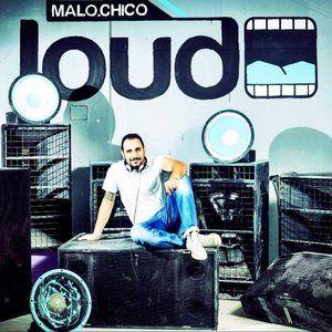 Malochico LOUD - Downtempo Interlude Vol. 01 by Mr Pakman