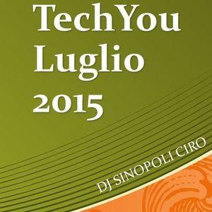 TechYou Luglio 2015 Dj Sinopoli Ciro