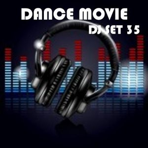 """Dance Movie # 35 - The DJ Set dance of """"Movie Disco"""" page (search to facebook) all mixed by Max"""