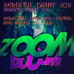 Semuta Diary 020 - Random Music Atmospheres - Selected, edited, dreamed & mixed by Yell