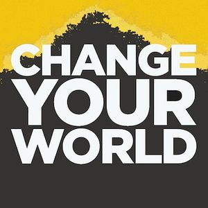 Change Your World (Part 1) - Can We Change The World? (Pastor Danny Schulz)