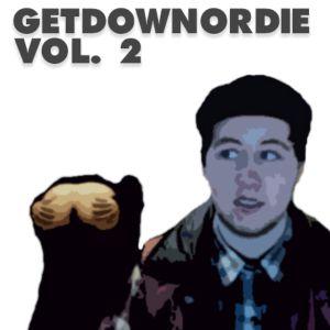 GETDOWNORDIE - Vol. 2