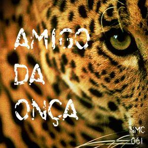 NMC #061 - Amigo da Onça