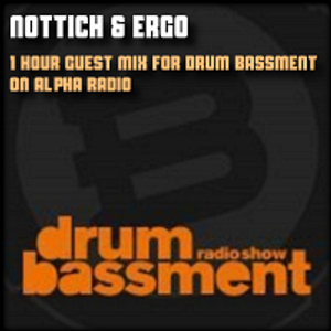Ergo & Nottich - Guest MIX for Drum Bassment on Alfa Radio (June 2012)