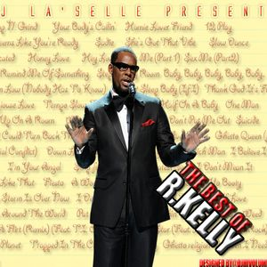 DJ La'Selle presents 'The Best of R Kelly'
