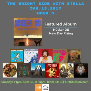 The Bright Side with Stella Jan.15.17 - HOUR 3
