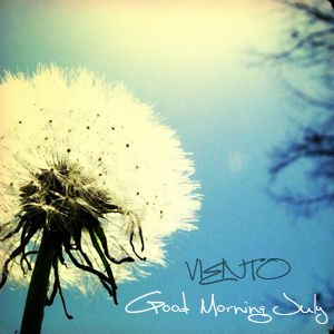 Viento :: Good Morning July