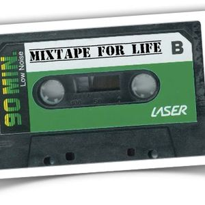 Mixtape For Life 2010