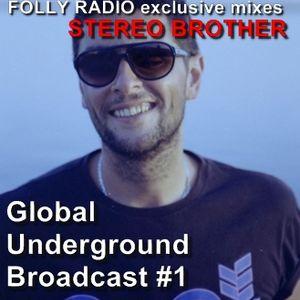 Global Underground Broadcast #1