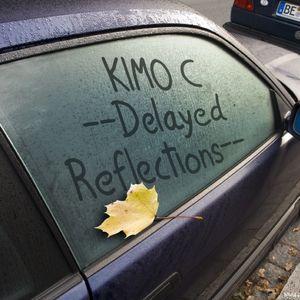 Kimo C - Delayed Reflections