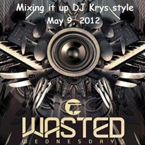 Wasted Wednesday Mix 2012