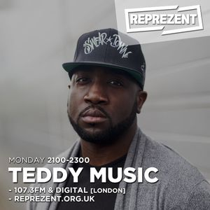 Teddy Music UK Show - 08.08.16 [Reprezent Radio]