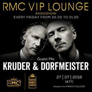 RMC VIP LOUNGE #77 - GUEST MIX KRUDER & DORFMEISTER  (27 07 2018)